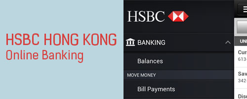 HSBC Online and Mobile Banking Services in Hong Kong